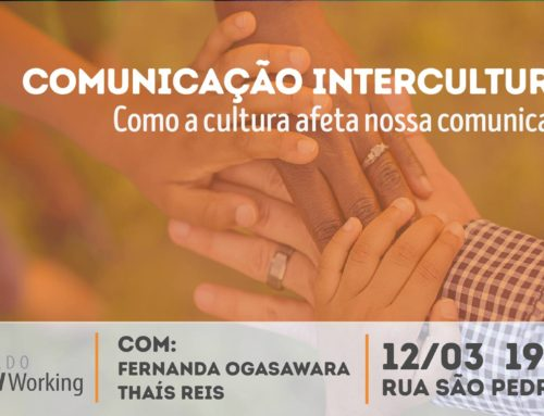 Legado Socialworking promove workshop sobre Comunicação Intercultural