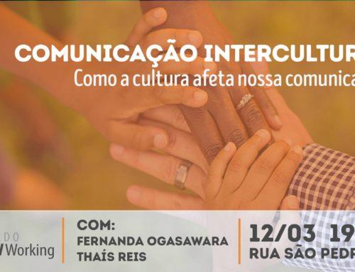 Legado Socialworking promove workshop sobre Comunicação Intercultural