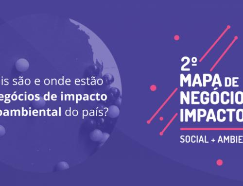 Faça parte do 2º Mapa de Negócios de Impacto Socioambiental