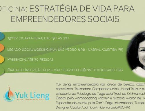 Estratégia de vida para empreendedores é tema de oficina gratuita no Legado Socialworking