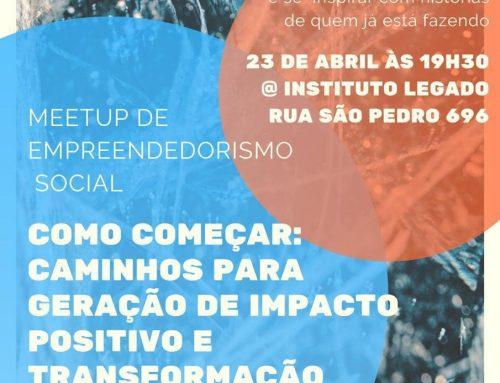Legado SocialWorking recebe 12º meetup de empreendedorismo social