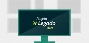 Inscrições Projeto Legado 2021
